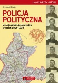 Policja Polityczna w województwie - okładka książki