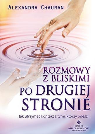 Rozmowy z bliskimi po Drugiej Stronie. - okładka książki