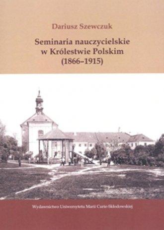 Seminaria nauczycielskie w Królestwie - okładka książki