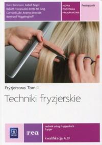Techniki fryzjerskie. Fryzjerstwo. - okładka podręcznika