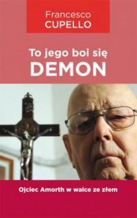 To jego boi się demon - okładka książki