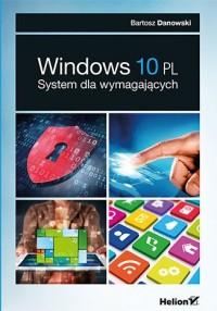 Windows 10 PL. System dla wymagających - okładka książki