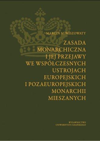 Zasada monarchiczna i jej przejawy - okładka książki