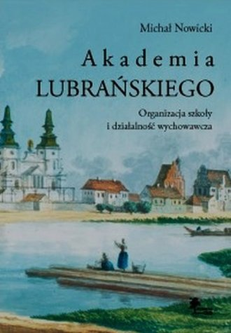 Akademia Lubrańskiego Organizacja - okładka książki