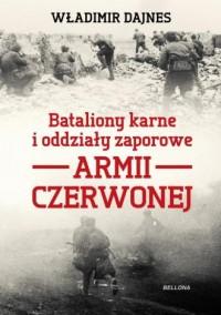 Bataliony karne i oddziały zaporowe - okładka książki