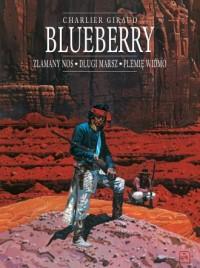 Blueberry. Tom 5. Złamany Nos. Długi marsz. Plemię widmo - okładka książki