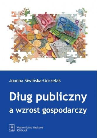 Dług publiczny a wzrost gospodarczy - okładka książki