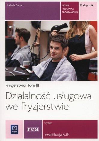 Działaność usługowa we fryzjerstwie. - okładka podręcznika