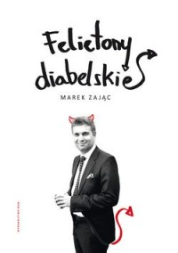 Felietony diabelskie - okładka książki