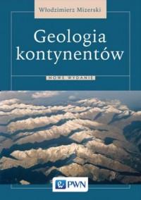 Geologia kontynentów - okładka książki