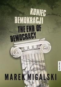 Koniec demokracji - okładka książki