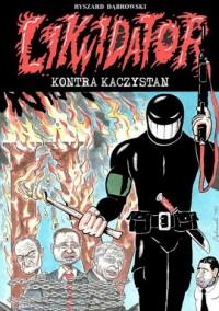 Likwidator kontra Kaczystan - okładka książki