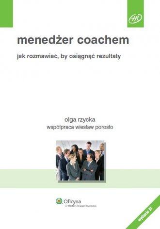 Menedżer coachem. Jak rozmawiać, - okładka książki