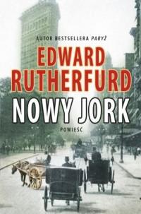 Nowy Jork - Edward Rutherfurd - okładka książki