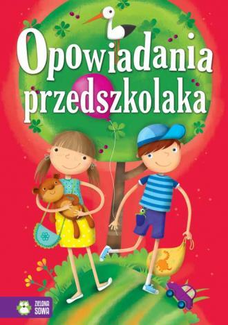Opowiadania przedszkolaka - okładka książki