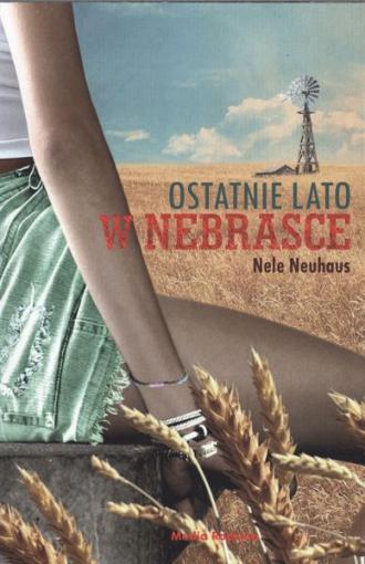 Ostatnie lato w Nebrasce - okładka książki