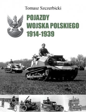 Pojazdy Wojska Polskiego 1914-1939 - okładka książki