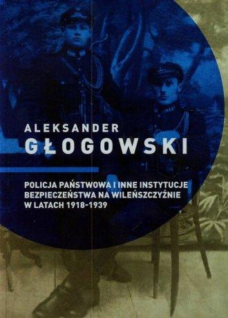 Policja państwowa i inne instytucje - okładka książki