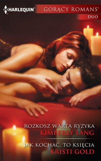 Rozkosz warta ryzyka / Jak kochać, - okładka książki