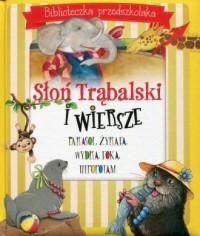 Słoń Trąbalski i wiersze. Biblioteczka - okładka książki