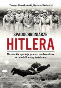 Spadochroniarze Hitlera - Tomasz - okładka książki
