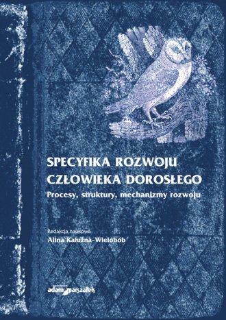 Specyfika rozwoju człowieka dorosłego. - okładka książki