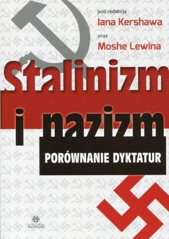 Stalinizm i nazizm. Porównanie - okładka książki