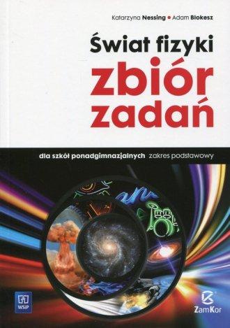 Świat fizyki. Szkoła ponadgimnazjalna. - okładka podręcznika