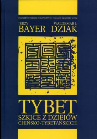 Tybet. Szkice z dziejów chińsko-tybetańskich - okładka książki