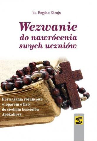 Wezwanie do nawrócenia swych uczniów. - okładka książki