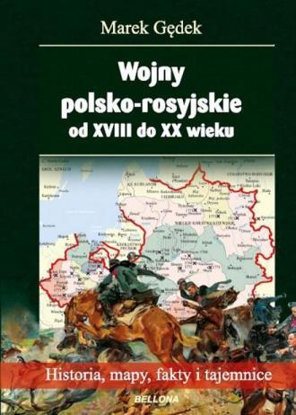 Wojny polsko-rosyjskie od XVIII - okładka książki