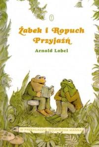 Żabek i Ropuch. Przyjaźń - okładka książki