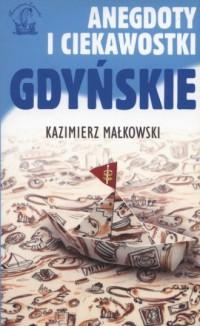 Anegdoty i ciekawostki Gdyńskie - okładka książki