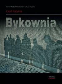 Cień Katynia. Bykownia - okładka książki