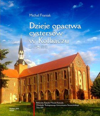 Dzieje opactwa cystersów w Kołbaczu - okładka książki