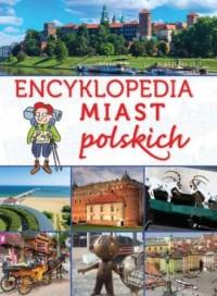 Encyklopedia miast polskich - Krzysztof Żywczak - okładka książki