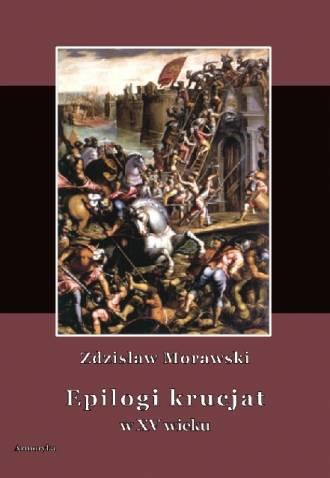 Epilogi krucjat w XV wieku - okładka książki