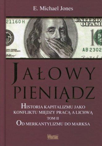 Jałowy pieniądz. Tom 2. Historia - okładka książki