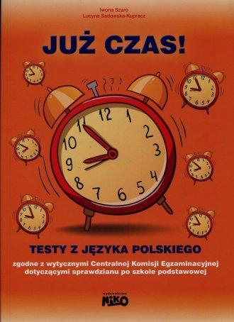 Już czas. Testy z języka polskiego - okładka podręcznika