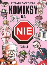 Komiksy na NIE. Tom 3 - okładka książki
