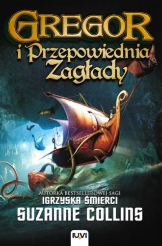 Gregor i Przepowiednia Zagłady. - okładka książki