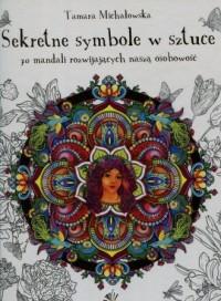 Mandala antystresowa. Sekretne - okładka książki