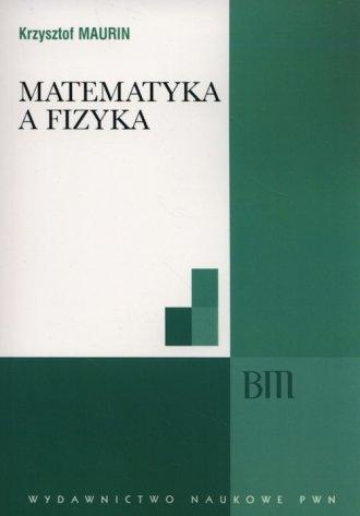 Matematyka a fizyka - okładka książki