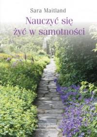 Nauczyć się żyć w samotności - okładka książki