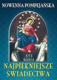 Nowenna pompejańska. Najpiękniejsze świadectwa - okładka książki