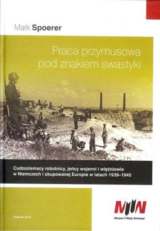 Praca przymusowa pod znakiem swastyki - okładka książki