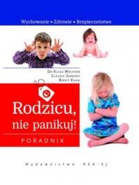 Rodzicu, nie panikuj! - okładka książki