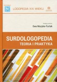 Surdologopedia. Teoria i praktyka - okładka książki