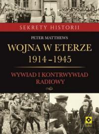 Wojna w eterze 1914-1945. Wywiad - okładka książki