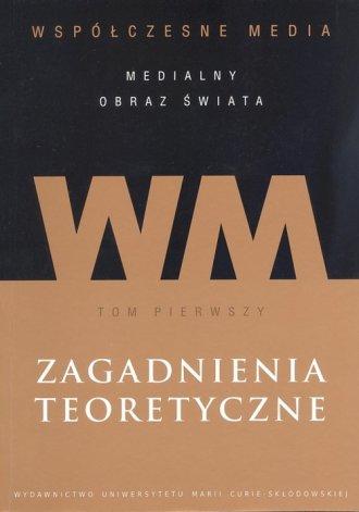 Współczesne media - medialny obraz - okładka książki